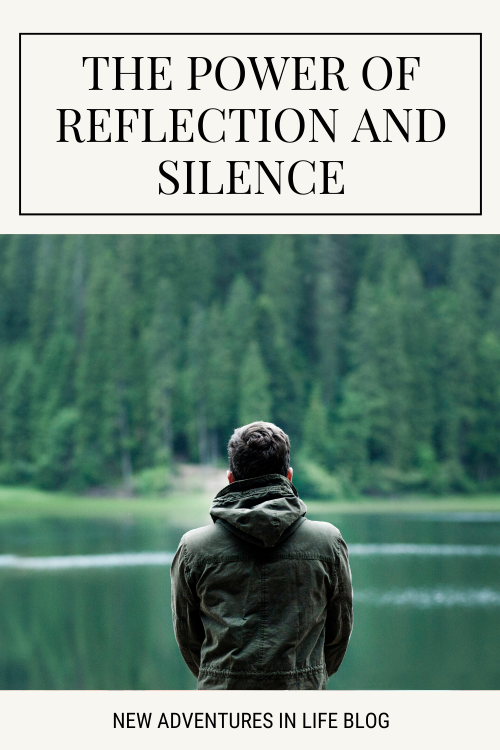 The Power of Reflection and Silence