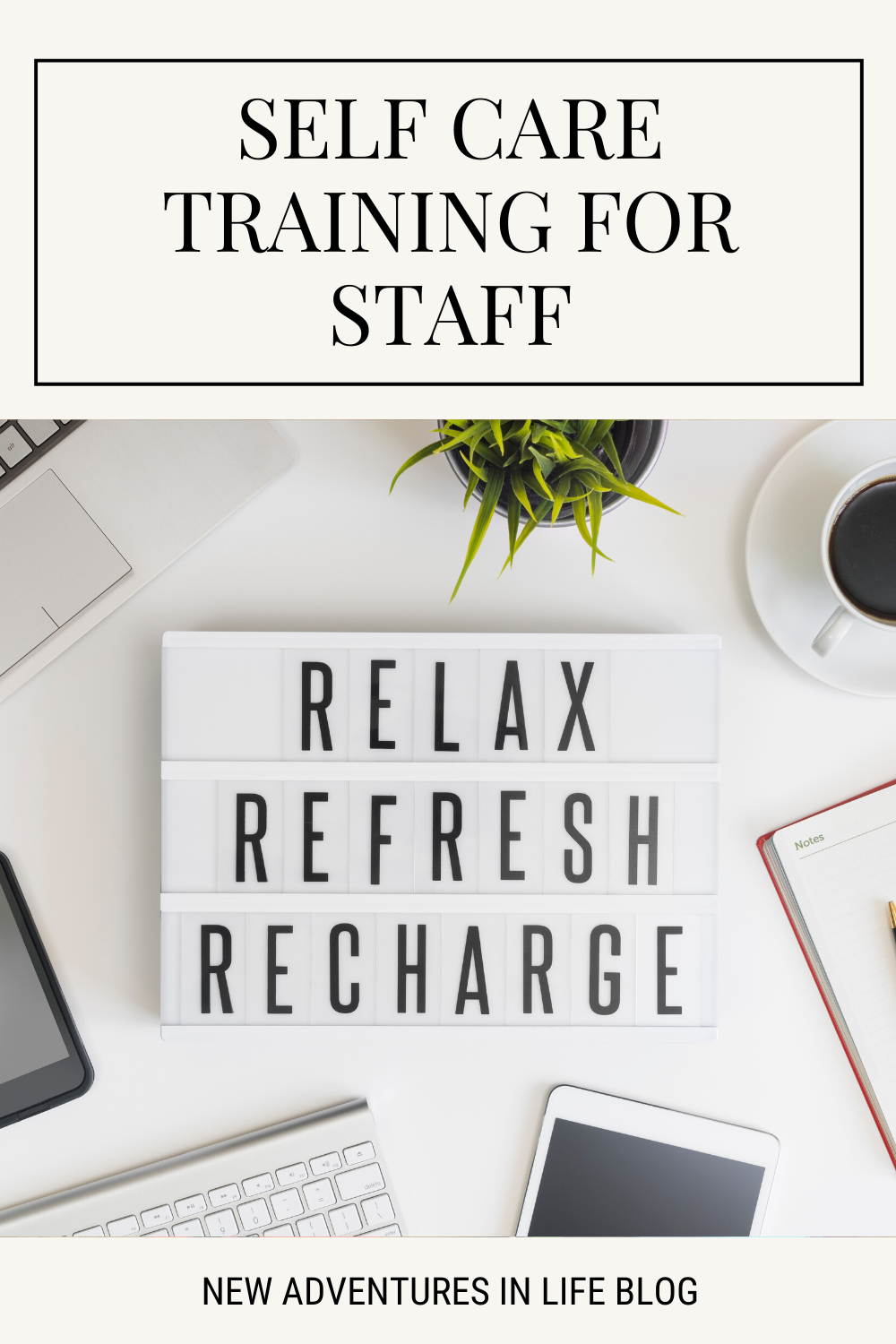 Self Care Training for Staff
