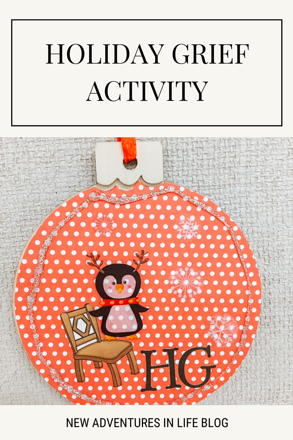 Holiday Grief Activity